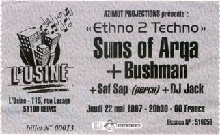 "22 mai 1997 Suns of Arqa, Bushman, Saf Sap, DJ Jack à Reims ""l'Usine"""