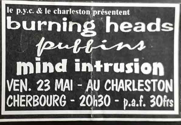 "23 mai 1997 Burning Heads, Puffins, Mind Intrusion à Cherbourg ""Charleston"""