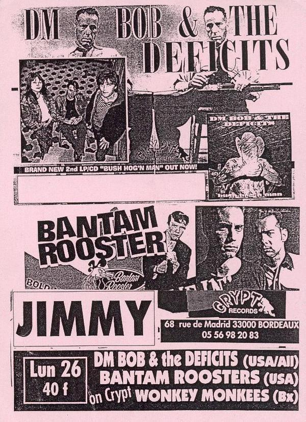 "26 mai 1997 DM Bob & The Deficits, Bantam Roosters, Wonkey Monkees à Bordeaux ""le Jimmy"""