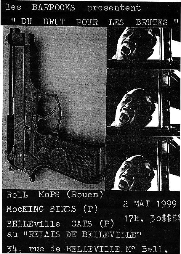 """2 mai 1999 Rollmops, Mocking Birds, Belleville Cats à Paris """"le Relais de Belleville"""""""