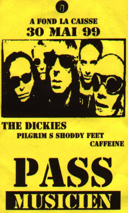 "30 mai 1999 The Dickies, Caffeine, Pilgrim's Shoddy Feet au Havre ""Cafette"""