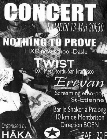 "13 mai 2000 Nothing To Prove, Twist, Erevan à Pralong ""Le Shaker"""