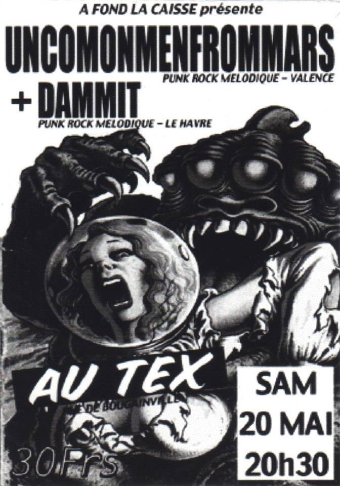"""20 mai 2000 Uncomonmenfrommars, Dammit au Havre """"Tex"""""""