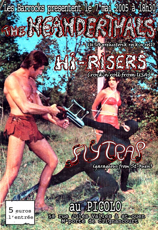 """7 mai 2005 The Neanderthals, Hi Risers à Saint Ouen """"Picolo"""""""
