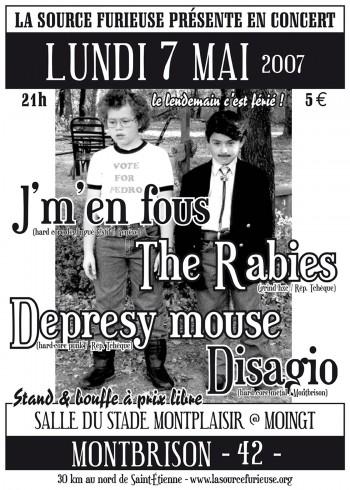 """7 mai 2007 J'm'en fous, Depresy House, The Rabies, Disagio à Montbrison """"Salle du Stade"""""""