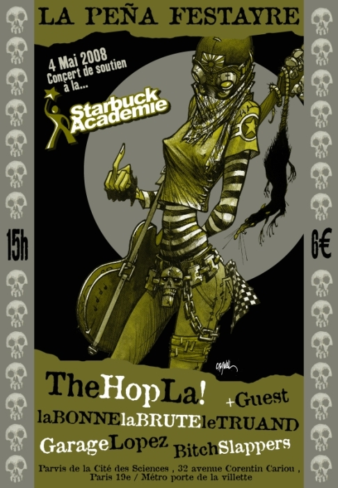 """4 mai 2008 The Hop La !, La Bonne, La Brute & le Truand, Garage Lopez, Bitch Slappers, Rene Biname à Paris """"Pena Festayre"""""""