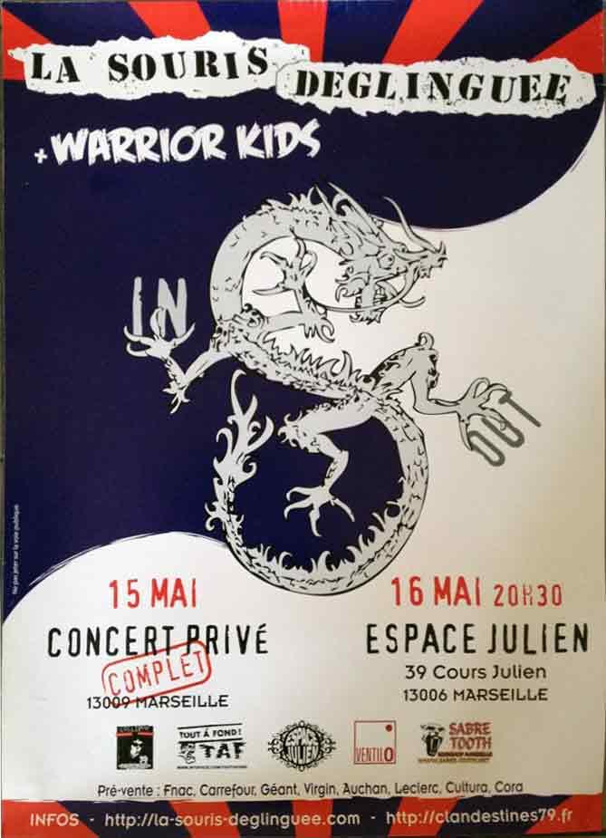 15 mai 2008 La Souris Deglinguée, Warrior Kids à Marseille