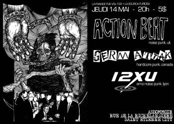 "14 mai 2009 Action Beat, Germ Attack, 12 XU à St-Etienne ""L'Assommoir"""