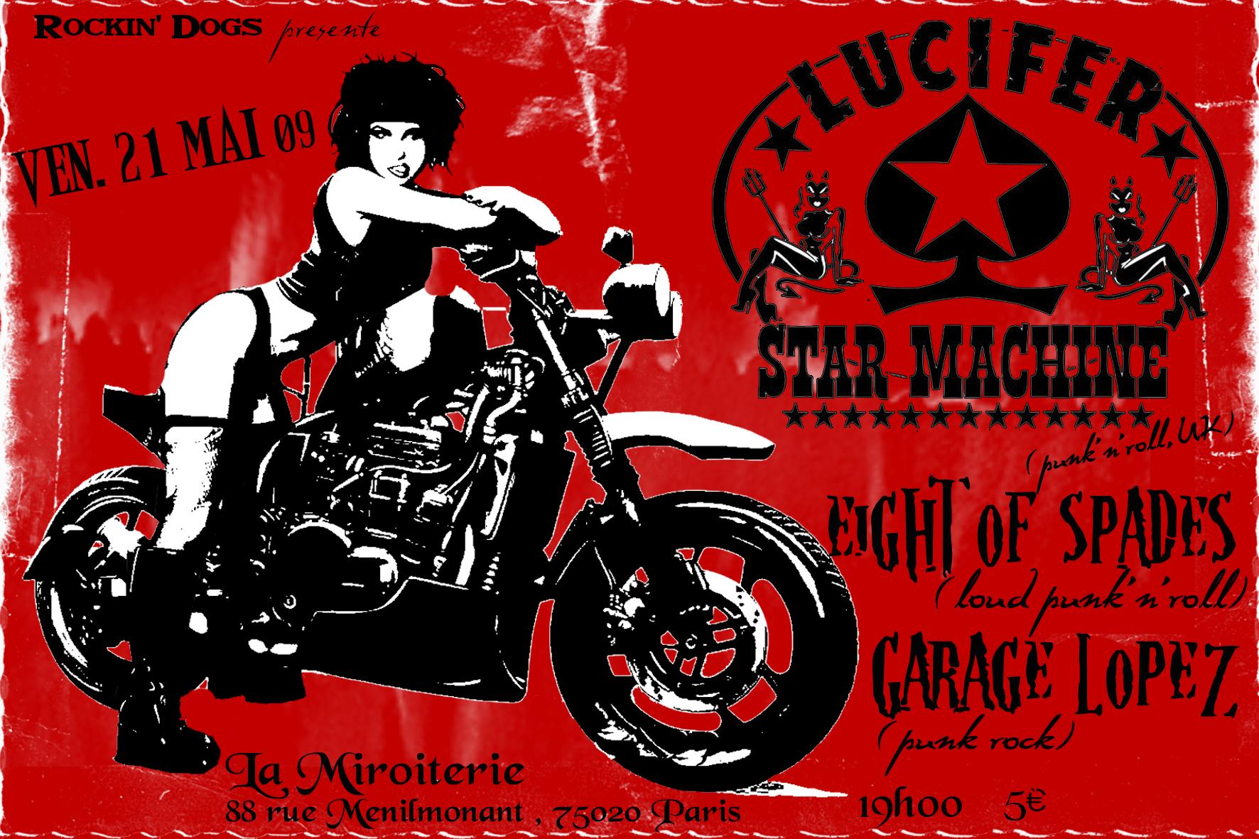 "21 mai 2009 Lucifer Star Machine, Eight Of Spades, Garage Lopez à Paris ""La Miroiterie"""