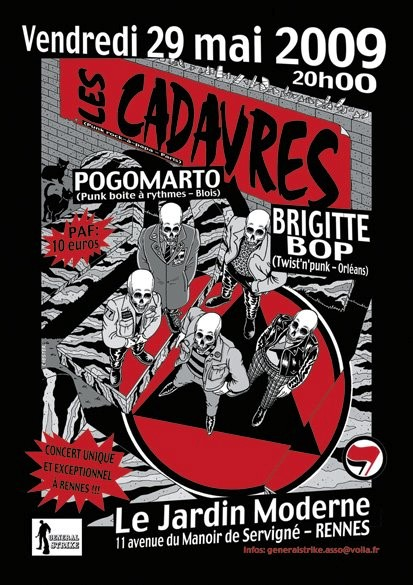 "29 Mai 2009 Brigitte Bop, Pogomarto, Les Cadavres à Rennes ""Le Jardin Moderne"""
