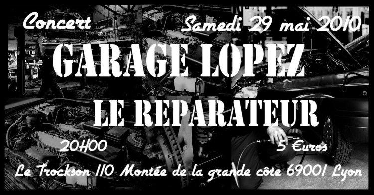 """29 mai 2010 Garage Lopez, le Réparateur à Lyon """"le Trockson"""""""