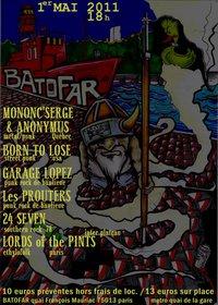 """1er mai 2011 Mononc Serge & Anonymous, Garage Lopez, les Prouters, Born To Lose, 24 Seven, Lords Of The Pint à Paris """"Le Batofar"""""""