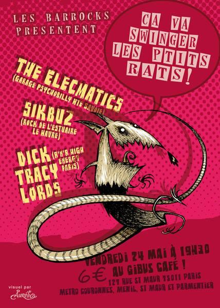 "24 mai 2014 The Elecmatics, Sikbuz, Dick Tracy Lords à Paris ""Gibus"""