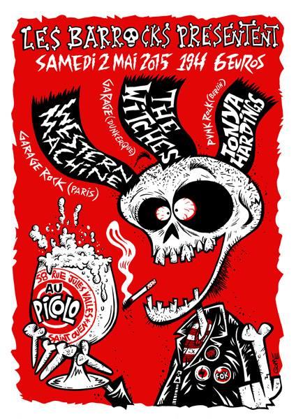 "2 mai 2015 Western Machine, The Witches, Tonya Hardings à Saint Ouen ""le Picolo"""