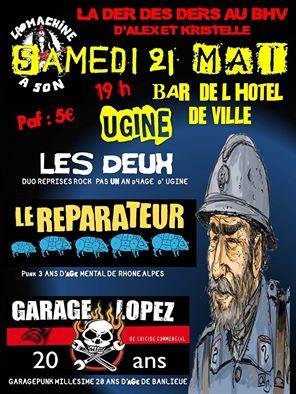 """21 mai 2016 Garage Lopez, Le Reparateur, les Deux à Ugine """"Bar de l'Hotel de Ville"""""""