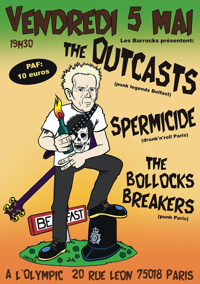 "5 mai 2017 the Outcasts, Spermicide, The Bollocks Breakers à Paris ""Olympic"""