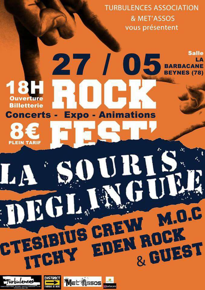 """27 mai 2017 La souris Déglinguée, Ctesibius Crew, MOC, Itchy, Eden Rock à Beynes """"la Barbacane"""""""