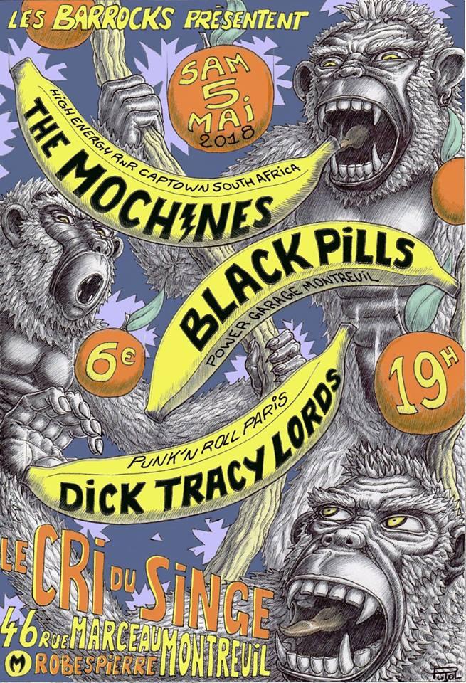 "5 mai 2018 The Mochines, Black Pills, Dick Tracy Lords à Montreuil ""le Cri du Singe"""