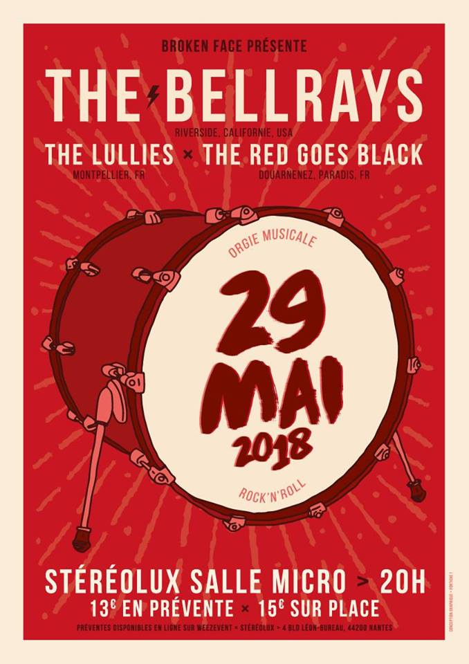 "29 mai 2018 The Bellrays, The Lullies, The Red Goes Black à Nantes ""Stereolux"""