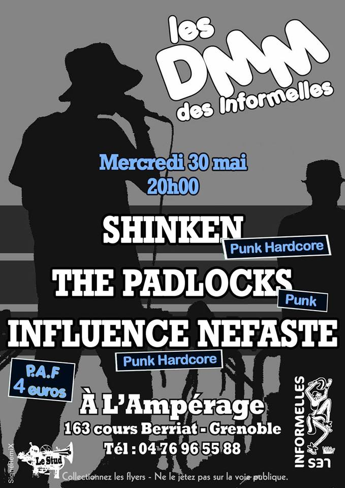 "30 mai 2018 Shinken, the Padlocks, Influence Nefaste à Grenoble ""l'Ampérage"""