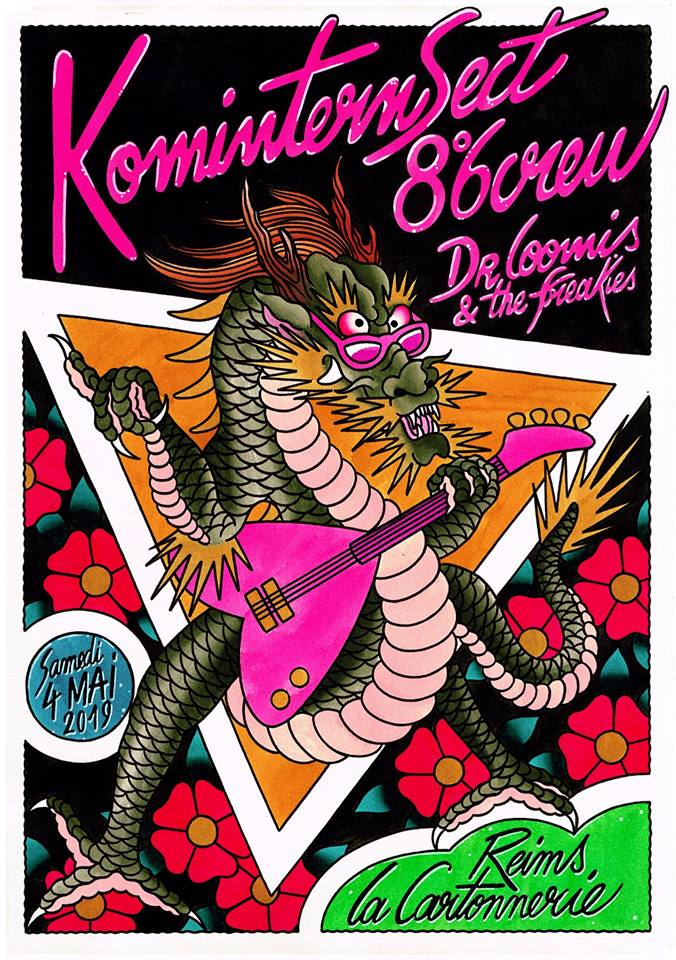 "4 mai 2019 Komintern Sect, 8.6 Crew, Dr Loomis & the Freekies à Reims ""la Cartonnerie"""