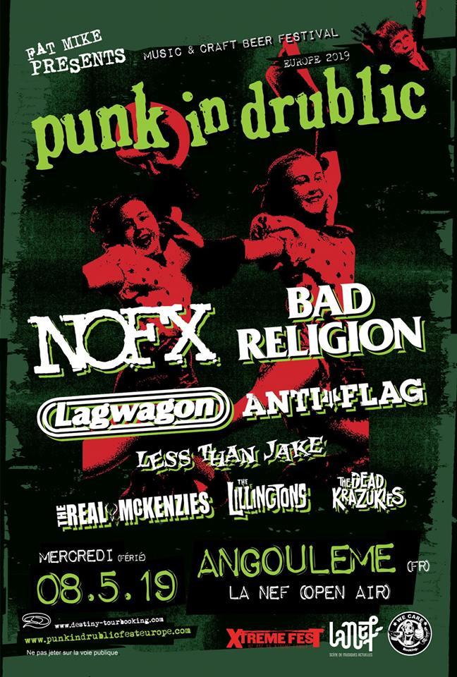 "8 mai 2019 NOFX, Bad Religion, Lagwagon, AntiFlag, Less Than Jake, The Real McKenzies, the Lillingtons, The Dead Krazukies à Angouleme ""la Nef"""