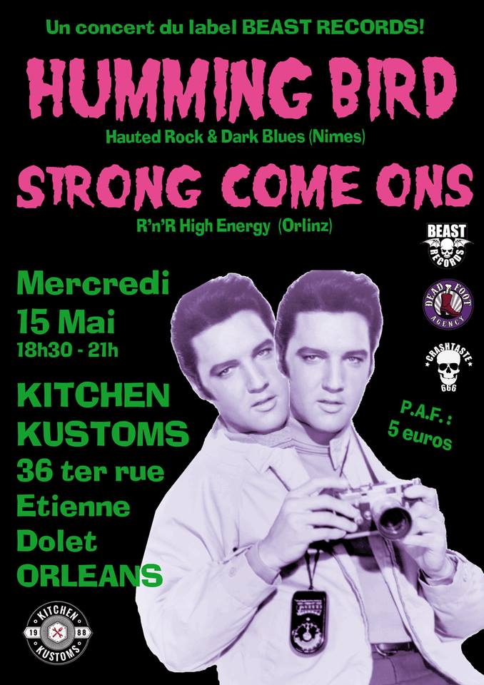 "15 mai 2019 Humming Bird, Strong Come Ons à Orléans ""Kitchen Kustoms"""
