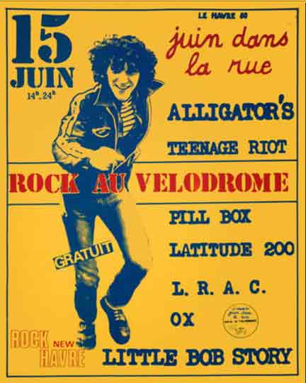 "15 juin 1980 Alligator's, Teenage Riot, Pill Box, Latitude 200, LRAC, Ox, Little Bob Story au Havre ""Velodrome"""