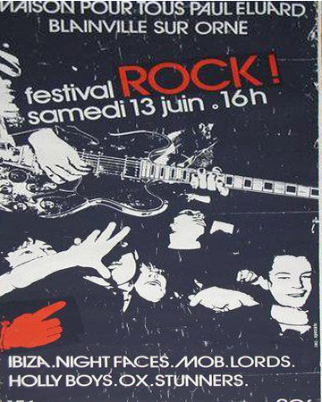 "13 juin 1981 (?) Stunners, Ox, Holly Boys, Lords, Mob, Night Faces, Ibiza à Blainville Sur Orne ""Maison Pour Tous Paul Eluard"""