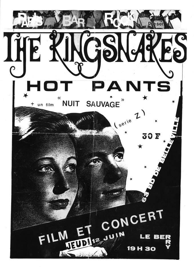 """12 juin 1986 The Kingsnakes, Hot Pants à Paris """"le Berry"""""""