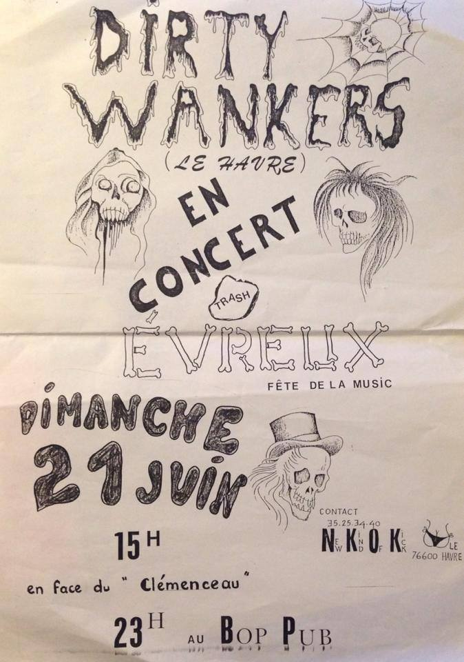 21 juin 1987 (?) Dirty Wankers à Evreux