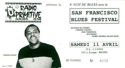 "11 avril 1992 (?) Maurice Mc Kinnies, Freddie Hughes, Ron Thompson, Big Bones, Bobby Murray Blues Band à Reims ""Usine"""