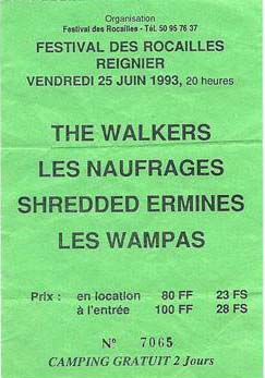 25 Juin 1993 The Walkers, Shredded Ermines, les Naufragés, les Wampas à Regnier