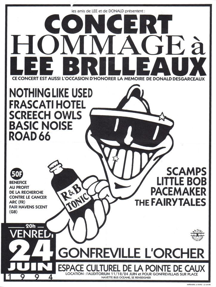 "24 juin 1994 Nothing Like Used, Frascati Hotel, Screech Owls, Basic Noise, Road 66, Scamps, Little Bob, Pacemaker, The Fairytales à Gonfreville l'Orcher ""Espace Culturel de la Pointe de Caux"""