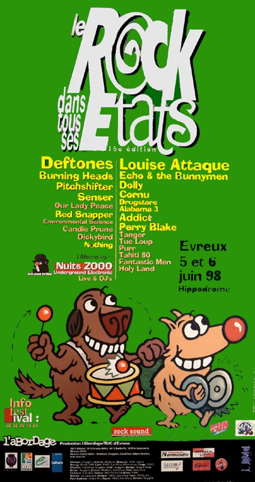 "6 juin 1998 Louise Attaque, Echo & the Bunnymen, Dolly, Cornu, Drugstore, Alabama 3, Addict, Perry Blake, Tanger, Tue Loup, Purr, Tahiti 80, Fantastic Men, Holy Land à Evreux ""Hippodrome"""