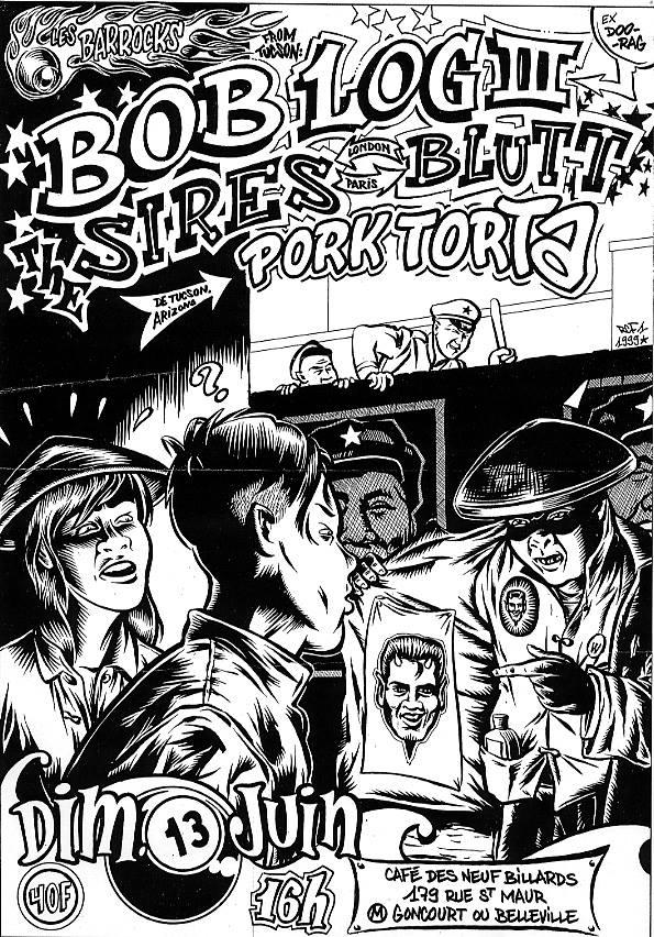 "16 juin 1999 Bob Log III, Sires Blutt, Pork Torta à Paris ""Café des Neuf billards"""