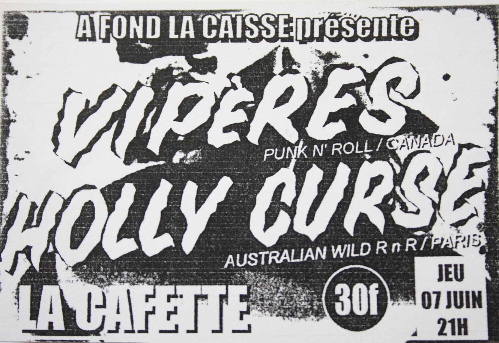 "7 juin 2001 Viperes, Holly Curse au Havre ""Cafette"""