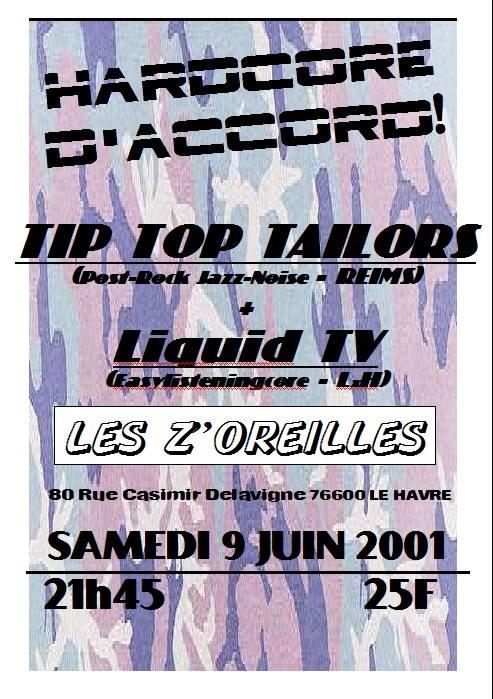 """9 juin 2001 Tip Top Tailors, Liquid TV au Havre """"les Z'Oreilles"""""""