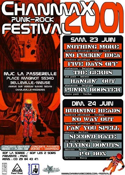 "23 juin 2001 Nothing More, No Fuckin Idea, Five Days Off, The Gerbs, Hangin Out, Punky Booster à Belleville Sur Meuse ""MJC La Passerelle"""