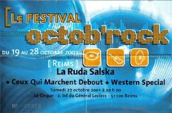 "27 octobre 2001 La Ruda Salska, Ceux Qui Marchent Debout, Western Special à Reims ""le Cirque"""