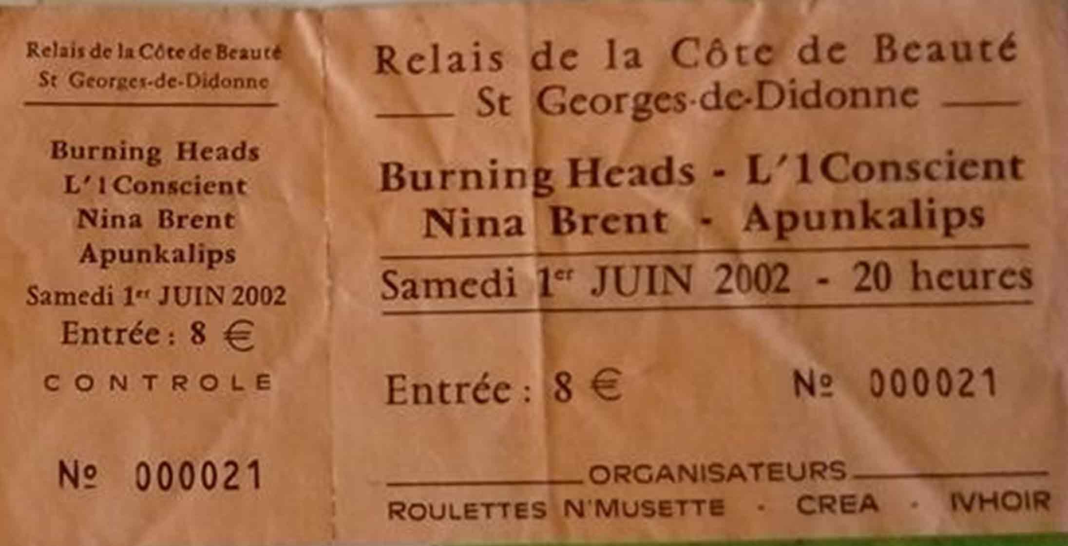 """1er juin 2002 Buning Heads, l'1Conscient, Nina Brent, apunkalips à Saint Georges de Didonne """"Relais de la Côte de Beauté"""""""