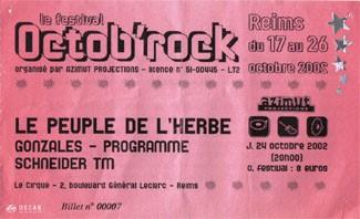 """24 octobre 2002 Le Peuple de l'Herbe, Gonzales, Programme, Schneider TM à Reims """"le Cirque"""""""