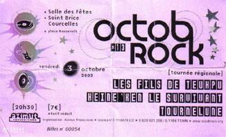 """3 octobre 2003 Les Fils de Teuhpu, Heine'ken le Survivant, Tournelune à Saint Brice Courcelles """"Salle des Fetes"""""""