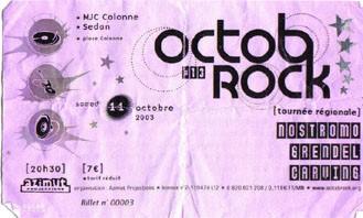 "11 octobre 2003 Nostromo, Grendel, Carwing à Sedan ""MJC Colonne"""