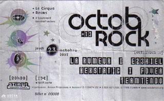 """23 octobre 2003 La Rumeur, Ez3kiel, Nexstatic, Fovea, Teamtendo à Reims """"le Cirque"""""""