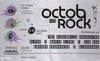 "25 octobre 2003 The Cinematic Orchestra, Alpha, Hamin Elias, Kid 606, Dwayne sodahberh, Klamburbe à Reims ""Le Cirque"""
