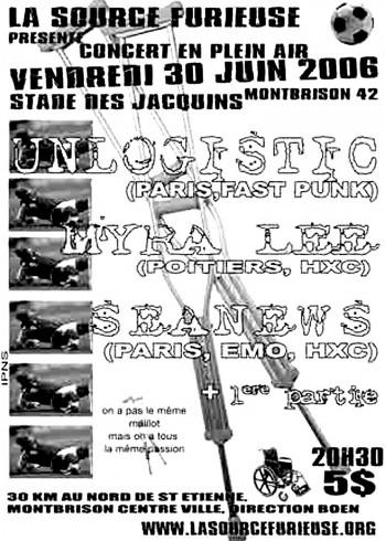 """30 juin 2006 Unlogistic, Seanews, Myra Lee, Jokari à Montbrison """"Stade des Jacquins"""""""