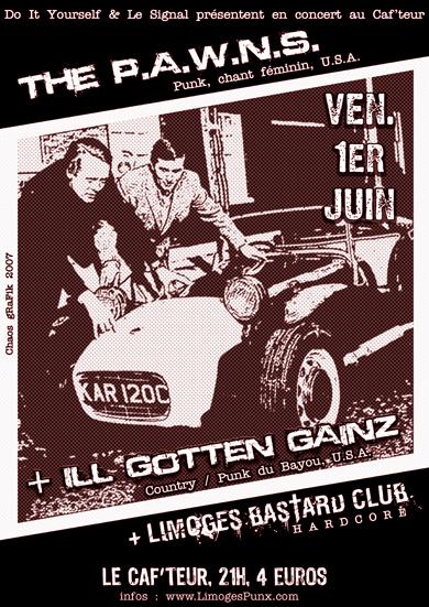 """1er juin 2007 The PAWNS, Ill Gotten Gainz à Limoges """"Caf'teur"""""""