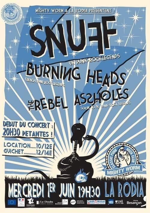 "1er Juin 2011 Burning Heads, Snuff, Rebel Assholes à Besançon ""La Rodia"""