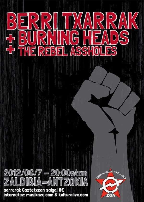 """7 juin 2012 Burning Heads, Berri Txarrak, Rebel Assholes à Zaldibia """"Zaldibiako Antzokia"""""""
